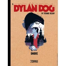 DYLAN DOG DI TIZIANO SCLAVI OMBRE n. 22