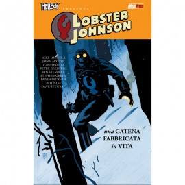 HELLBOY PRESENTA LOBSTER JOHNSON CATENA FABBRICATA IN VITA n. 6