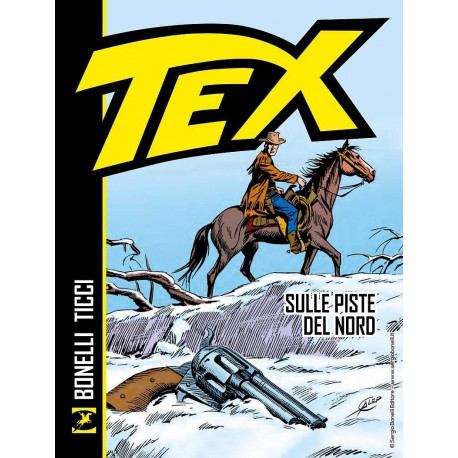 TEX SULLE PISTE DEL NORd n. 1